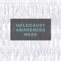 Holocaust Awareness Week to explore 'personal confrontations with the past'