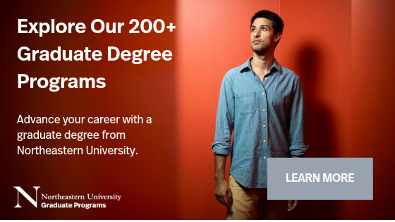 Explore Northeastern's 200+ Graduate Programs