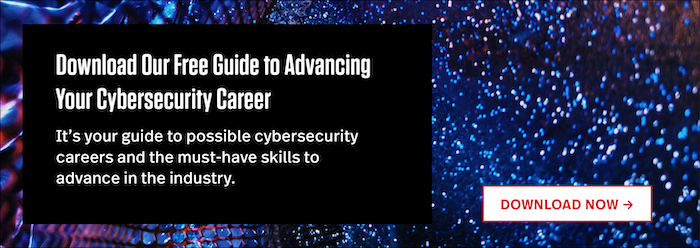 """Download Our Free Guide to Advancing Your Cybersecurity Career"""" width="""