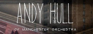 Green Line Records & WRBB Present: Andy Hull of Manchester Orchestra
