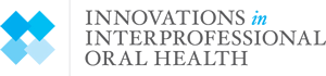 Innovations in Interprofessional Oral Health
