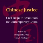 Chinese Justice Civil Dispute Resolution in Contemporary China