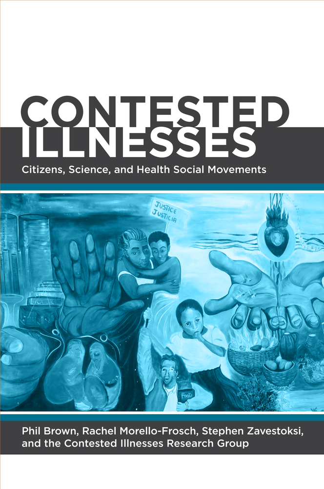 Contested Illnesses Citizens, Science, and Health Social Movements