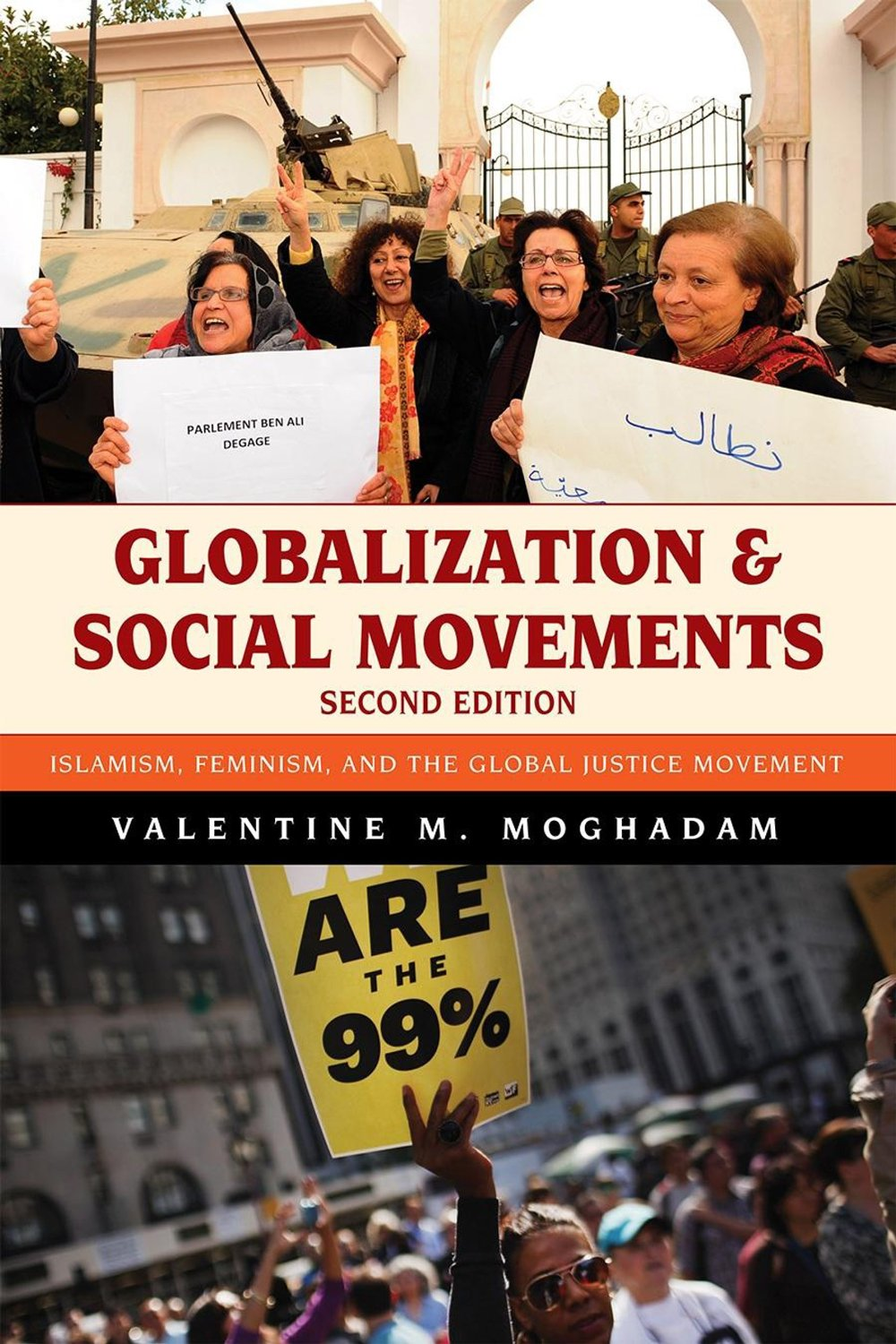 Globalization of Social Movements Islamism, Feminism and the Global Justice Movement