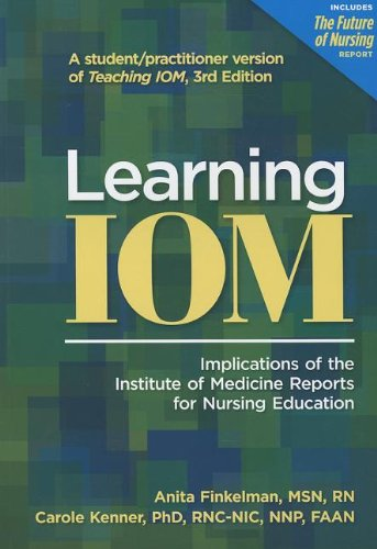 Learning IOM Implications of the Institute of Medicine Reports for Nursing Education