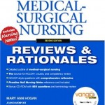 Medical-Surgical Nursing Reviews and Rationales Edition 2