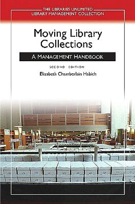 Moving Library Collections A Management Handbook