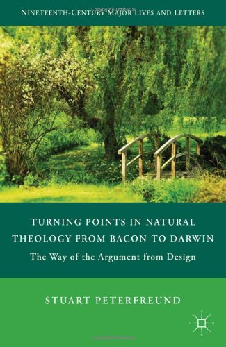 Turning Points in Natural Theology from Bacon to Darwin