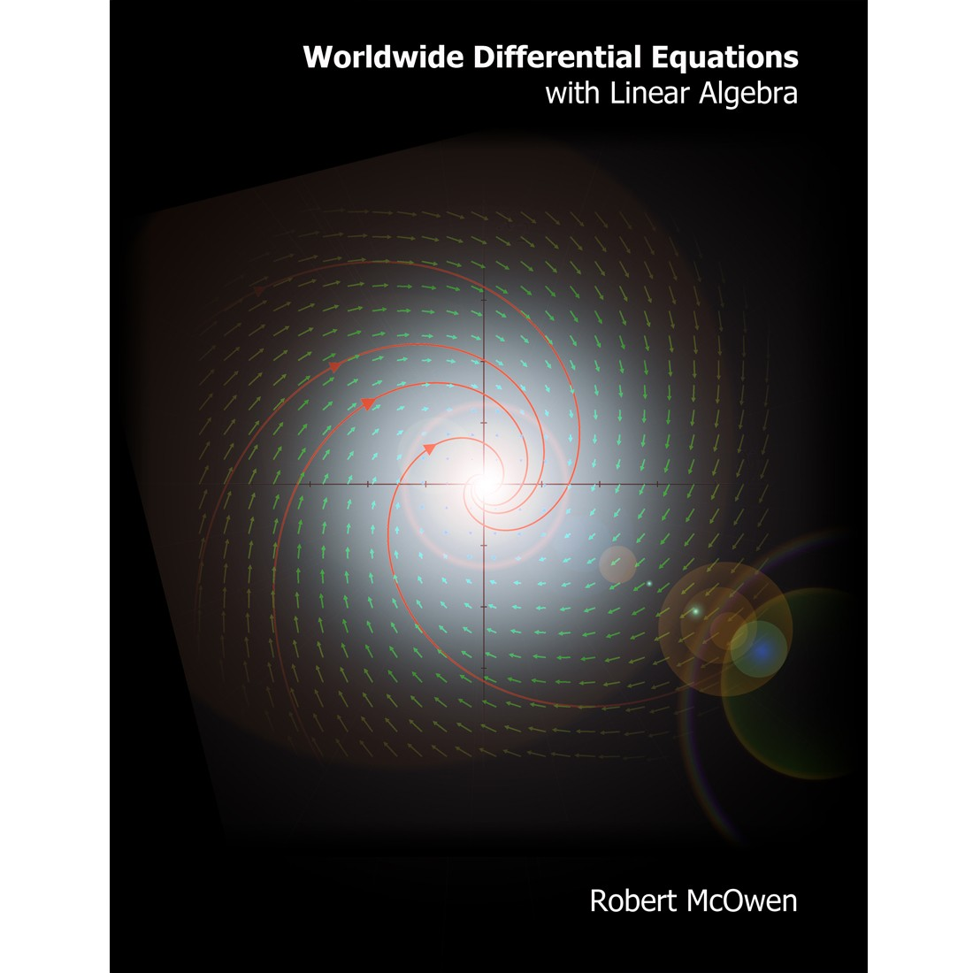 Worldwide Differential Equations With Linear Algebra