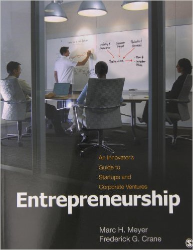 Entrepreneurship: An Innovators Guide to Startups and Corporate Ventures