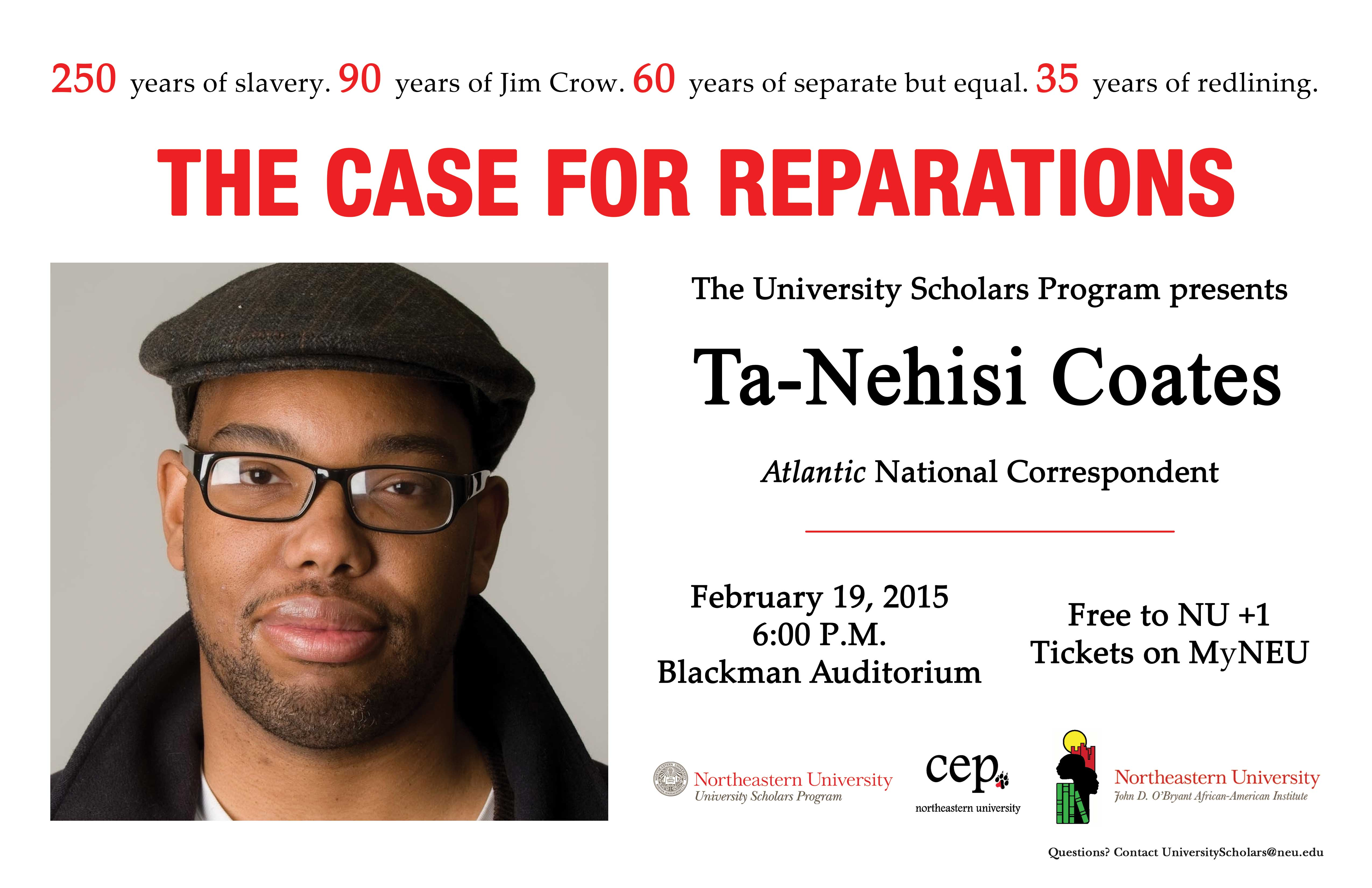"""an analysis of the case for reparations an article by ta nehisi coates Between the world and me is ta-nehisi coates's attempt to answer these  and  the george polk award for his atlantic cover story """"the case for reparations   standards"""" section of this guide, the prompts provide for a critical analysis of."""